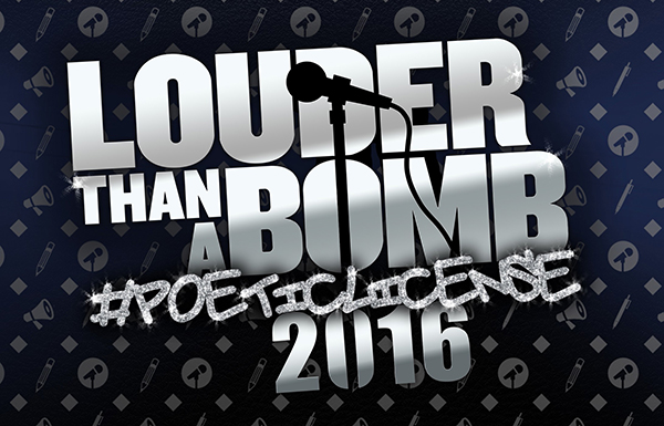 Young Chicago Authors presents Louder Than A Bomb
